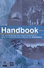 Handbook for Estimating the Socio-Economic and Environmental Effects of Disasters - In Four Volumes