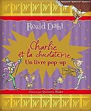 Charlie et la chocolaterie: Un livre pop-up