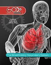 The Breathtaking Respiratory System (God's Wondrous Machine)
