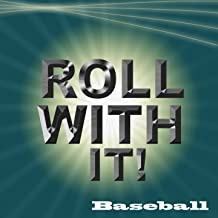 Roll with It MLB Fight Songs