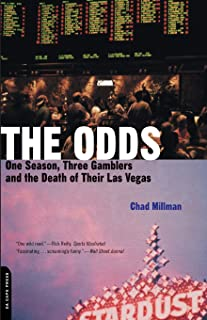 The Odds: One Season, Three Gamblers, and the Death of Their Las Vegas