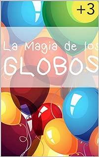 Brilla: La magia de los globos (Libro para Niños): Aprendiendo de forma fácil y divertida los elementos básicos (colores, formas, tamaño, números, (Spanish Edition)