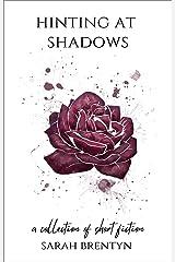 Hinting at Shadows Kindle Edition