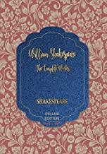 The Complete Works of William Shakespeare (96) (World's Classics Deluxe Edition)