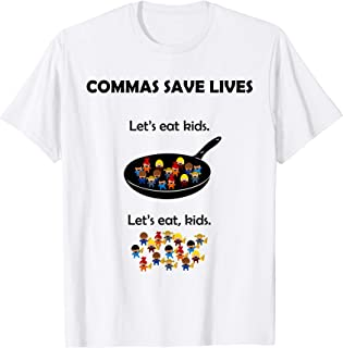 Commas Save Lives Funny Grammar Shirt