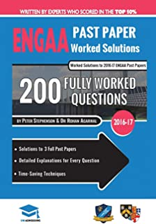 ENGAA Past Paper Worked Solutions: Detailed Step-By-Step Explanations for over 200 Questions, Includes all Past Papers, En...