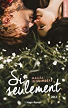 Si seulement - extrait offert (French Edition)
