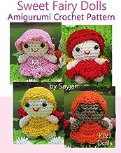 Sweet Fairy Dolls Amigurumi Crochet Pattern (Easy Crochet Doll Patterns Book 9)