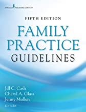 Family Practice Guidelines, Fifth Edition – Complete Family Practice Primary Care Resource Book PDF