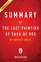 Summary of The Last Painting of Sara de Vos: by Dominic Smith | Includes Analysis