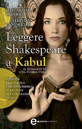 Leggere Shakespeare a Kabul (eNewton Narrativa)