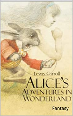 Alice's Adventures in Wonderland : Fantasy