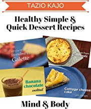 Healthy Simple and Quick Dessert Recipes