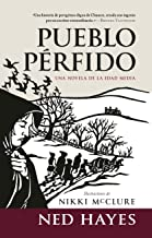 PUEBLO PÉRFIDO: Una novela de la Edad Media (Spanish Edition)