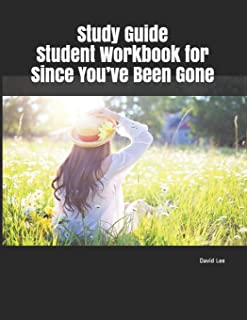 Study Guide Student Workbook for Since You've Been Gone