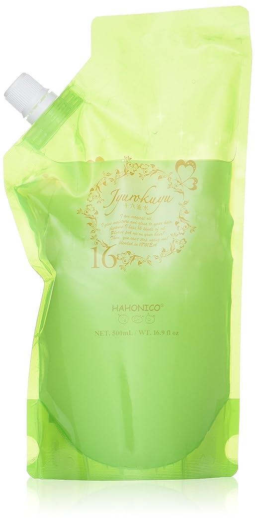 動ホールドオール驚くべきハホニコ ジュウロクユスイ 500ml詰替え 十六油水 HAHONICO