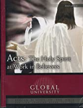 Acts: The Holy Spirit at Work in Believers, An Independent-Study Textbook (Berean School of the Bible) 3rd Edition