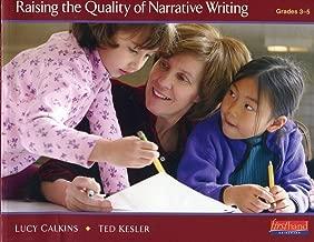 Raising the Quality of Narrative Writing Grades 3-5