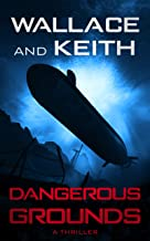 Dangerous Grounds (The Hunter Killer Series Book 2)