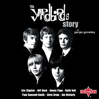 The Yardbirds Story by Giorgio Gomelsky