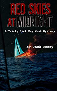 Red Skies At Midnight (Tricky Dick Key West Mystery Book 4)