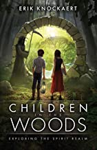 Children in the Woods: Exploring the Spirit Realm
