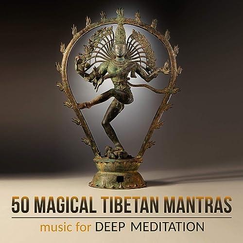 50 Magical Tibetan Mantras: Music for Deep Meditation ...