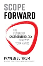 Scope Forward: The Future of Gastroenterology Is Now in Your Hands