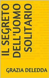 Il segreto dell'uomo solitario (Italian Edition)