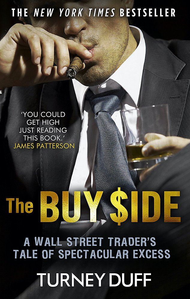 Image OfThe Buy Side: A Wall Street Trader's Tale Of Spectacular Excess