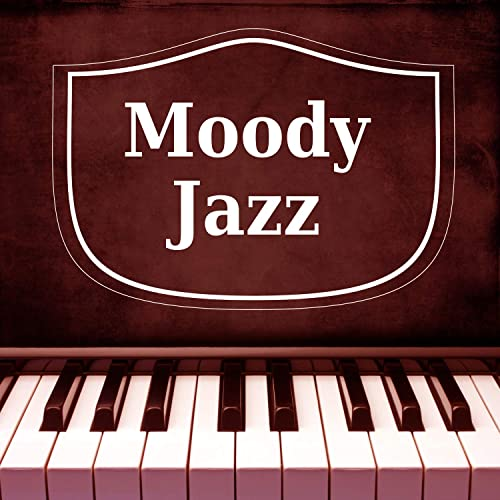 moody jazz instrumental piano jazz, melancholy songs, jazz nightmoody jazz \u2013 instrumental piano jazz, melancholy songs, jazz night sounds, sadness,