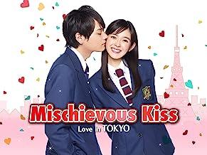 Mischievous Kiss:Love in Tokyo
