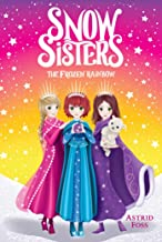 The Frozen Rainbow (3) (Snow Sisters)