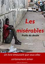les misérables: fruits du destin (French Edition)