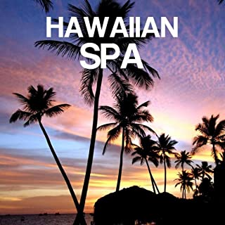 Hawaiian Spa Ukulele Relaxation Music with Nature Sounds: Ukelele Music, Hawaiian Songs, Pedal Steel Guitar and Relax Musi...