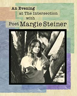 An Evening at The Intersection with Poet Margie Steiner