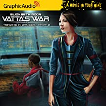 Vattas War - Trading in Danger (Part 2 of 2)