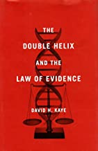The Double Helix and the Law of Evidence
