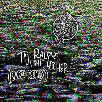 Night Catcher (Rudi Remix)