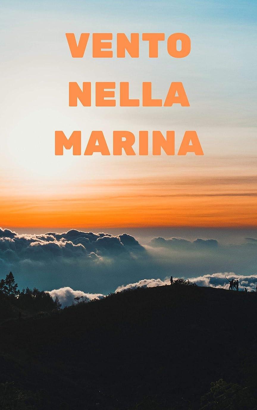 援助する空虚牛肉Vento nella Marina (Italian Edition)
