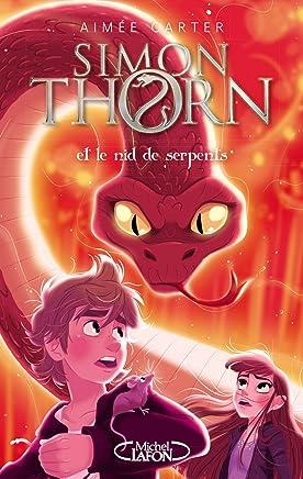 Simon Thorn, Tome 2 : Simon Thorn et le nid de vipères