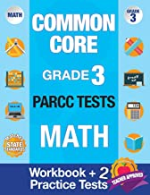 Common Core Grade 3 PARCC Tests Math: Workbook & 2 PARCC Practice Tests, Grade 3 Math PARCC, Math Grade 3 Common Core Workbook, PARCC Test Prep Grade 3 Math (PARCC Practice Books) (Volume 2)