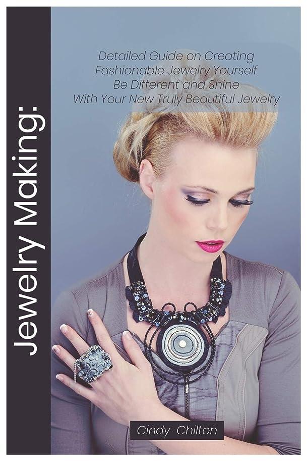 せせらぎペスト記憶に残るJewelry Making: Detailed Guide on Creating Fashionable Jewelry Yourself. Be Different and Shine With Your New Truly Beautiful Jewelry