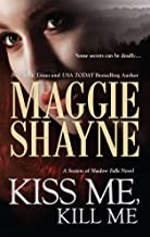 Kiss Me, Kill Me (Secrets of Shadow Falls)