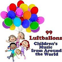 99 Luftballons: Children's Music from Around the World