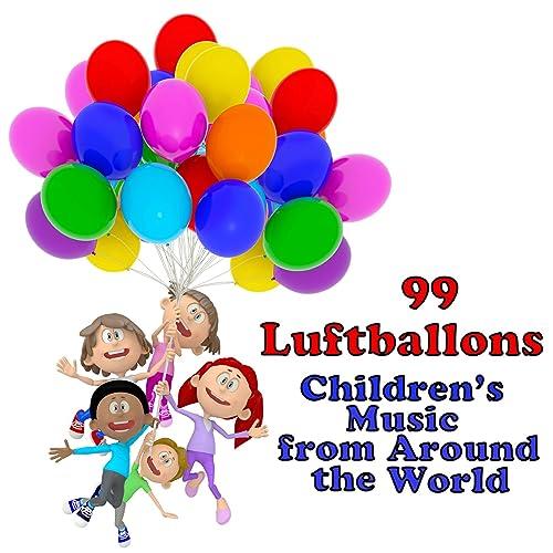 99 Luftballons Childrens Music From Around The World