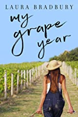 My Grape Year (The Grape Series Book 1) Kindle Edition