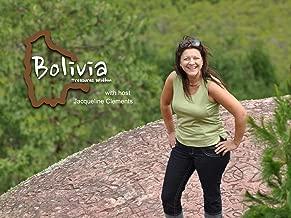 Bolivia: Treasures Within