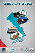 Turismo en el sur de Sinaloa (Spanish Edition)