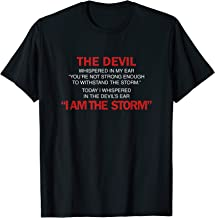I Am The Storm Inspiration Quote Shirts T-Shirt